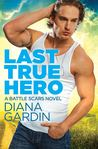 Last True Hero (Battle Scars, #1)