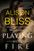 Playing With Fire (Tangled in Texas #2)