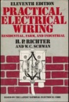 Practical Electrical Wiring: Residential, Farm, and Industrial, Based on the 1978 National Electrical Code