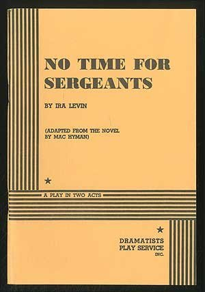 No Time For Sergeants by Ira Levin