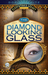 The Diamond Looking Glass (Cleopatra's Legacy, #3)