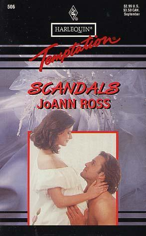 Scandals (Harlequin Temptation #506)