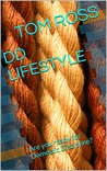 DD LIFESTYLE: Are you ready for Domestic Discipline? (DOMESTIC DISCIPLINE COLLECTION Book 2)