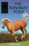 The Runaway Pony (Sandy Lane Stables, #2)