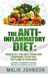 The Anti-Inflammatory Diet: Rescue 911-The Best Foods and Strategies to Put Out