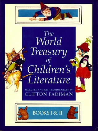 The World Treasury of Children's Literature by Clifton Fadiman