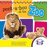 Peek-a-Boo At The Zoo Picture Book