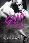 Sing Your Heart Out (Sinful Serenade, #1)