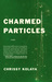 Charmed Particles: A Novel