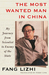 The Most Wanted Man in China: My Journey from Scientist to Enemy of the State
