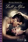 Fall for You (Law of the Pack Book 1)
