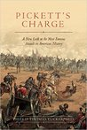 Pickett's Charge: A Comprehensive View of the Most Famous Attack in American History