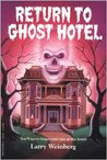 Return to Ghost Hotel