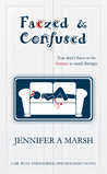 Faezed & Confused (Dr. Wulf: Paranormal Psychologist #1)