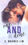 One and Done (Two Outta Three, #2)