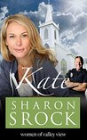 Kate (The Women of Valley View #5)