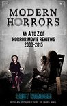 MODERN HORRORS: An A to Z of Horror Movie Reviews