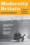 Modernity Britain: A Shake Of The Dice, 1959-62 (Book Two)