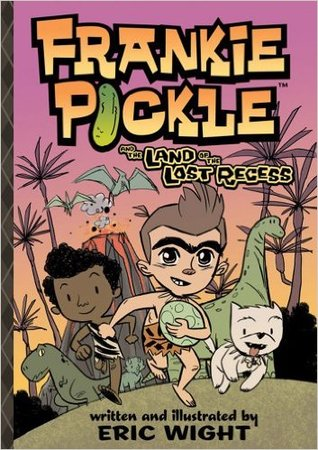 Frankie Pickle and the Land of the Lost Recess by Eric Wight