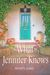 What Jennifer Knows by Wendy Janes