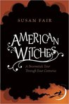 American Witches:...