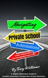 Navigating Private School Admissions - Finding the Right Fit: A Helpful Guide for Families Interested in Independent School Education