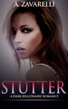 Stutter (Bleeding Hearts #2)