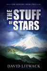 The Stuff of Stars (Seekers #2)