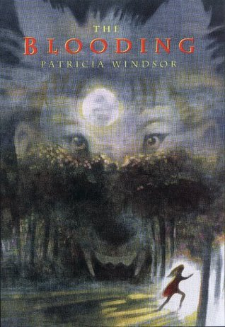 The Blooding by Patricia Windsor