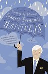 Counting My Blessings - Francis Brennan's Guide to Happiness: How to Make the Most of What Life Throws at You