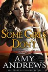 Some Girls Don't (Outback Heat, #2)