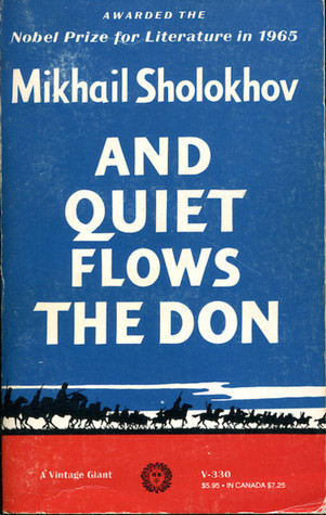 And Quiet Flows the Don by Mikhail Sholokhov