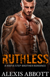 Ruthless: A Mafia Step-Brother Romance