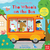 The Wheels on the Bus: Sing Along With Me!