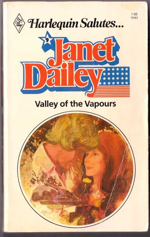 Valley of the Vapours by Janet Dailey