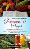 Proverbs 31 Prepper: Nutrition is Key for Survival, Learn 4 Essential Steps to Feed Your Family Well During Difficult Times