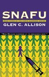 Snafu (Book Three of the Forte Suspense Series 3)