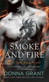 Smoke and Fire (Dark Kings, #9)