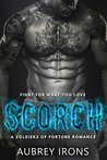 Scorch (A Soldiers of Fortune Romance)