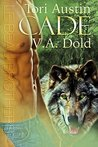 CADE: New Orleans Billionaire Wolf Shifters with plus sized BBW for mates (Le Beau Series Book 1)