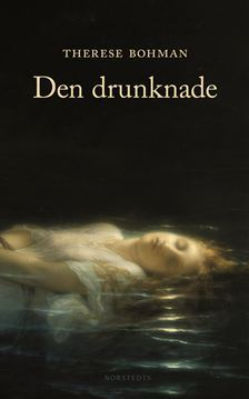 Den drunknade by Therese Bohman