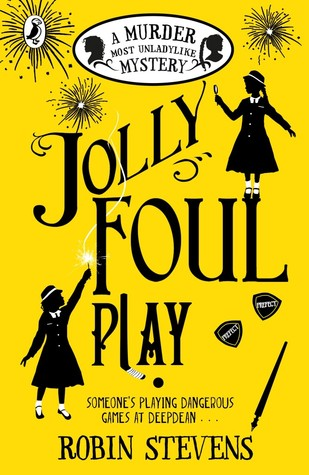 Jolly Foul Play (Murder Most Unladylike Mysteries, #4)