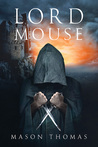 Lord Mouse (Lords of Davenia, #1)