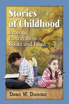Stories of Childhood: Evolving Portrayals in Books and Films