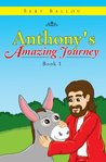 Anthony's Amazing Journey
