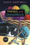 Yarned and Dangerous (A Tangled Web Mystery)