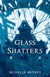 Glass Shatters