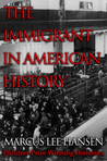 The Immigrant in American History