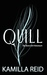 Quill (The Bone Grit Histor...
