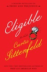 Eligible: A Modern Retelling of Pride and Prejudice (The Austen Project, #4)